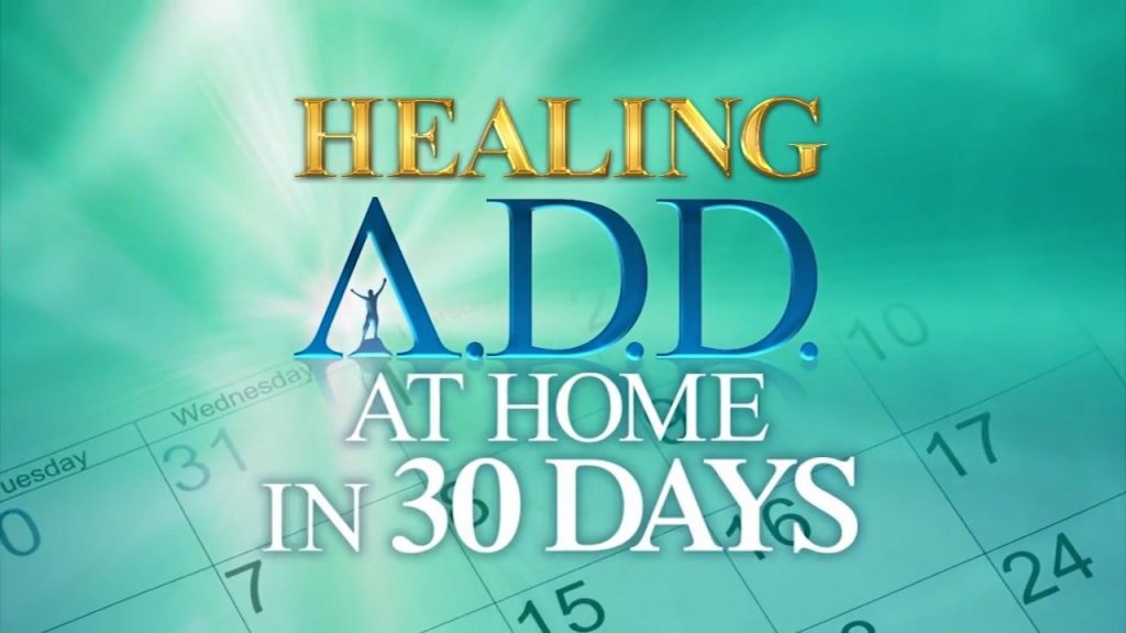 Healing ADD at Home in 30 Days Online Course