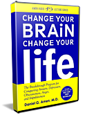 Change Your Brain, Change Your Life - LECTURE AUDIO