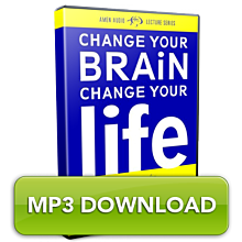 [MP3] Change Your Brain, Change Your Life Lecture Series