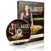 Live Longer with the Brain Doctor's Wife Cookbook