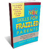 New Skills for Frazzled Parents